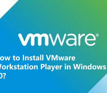how to install vmware workstation 16 player on windows 10 step by step