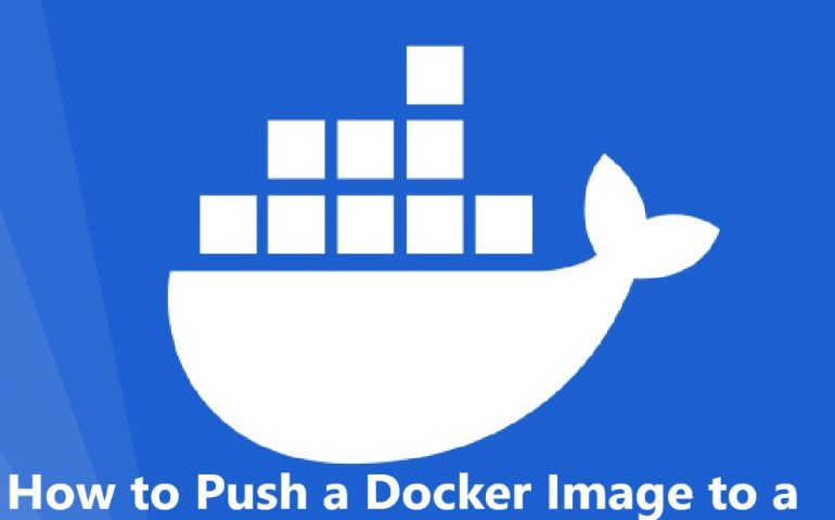 How to Push a Docker Image to a Private Repository